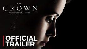 The Crown | Official Trailer [HD] | Netflix