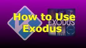 How to Use Exodus on Kodi: Watch Free Movies & TV Shows (Made for my bro, McBroski – Love ya man!)