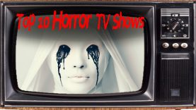Top 10 Creepy HORROR TV Shows I Dare You To Watch