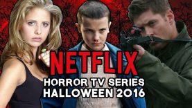 Best HORROR TV SERIES on Netflix for Halloween 2016