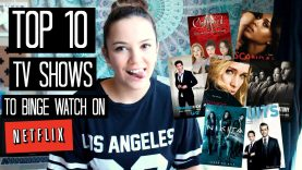 Top 10 TV Shows to Binge Watch on Netflix | UK & US