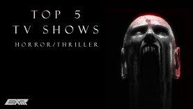 TOP 5 TV Show's (Horror/Thriller) 2018 – EXP
