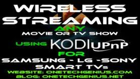 Stream Premium Movies And TV Shows To Any Smart TV Using KODI UPnP